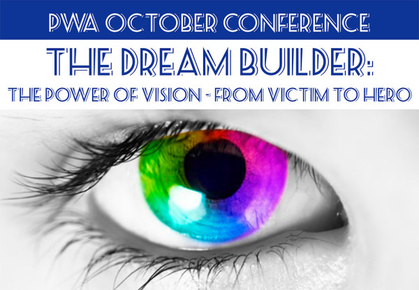OCTOBER CONFERENCE: The Dream Builder – The Power of Vision